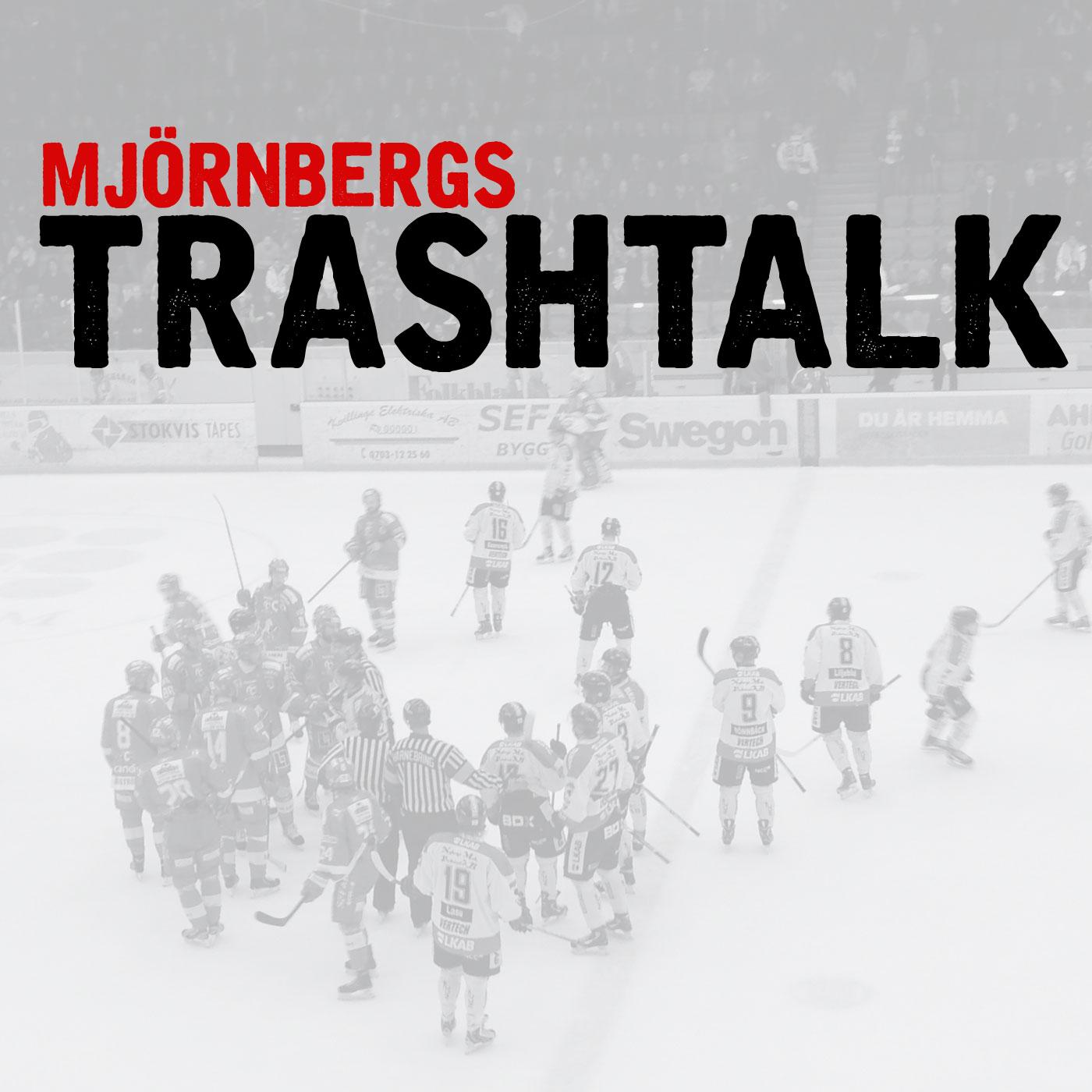 Mjörnbergs Trashtalk